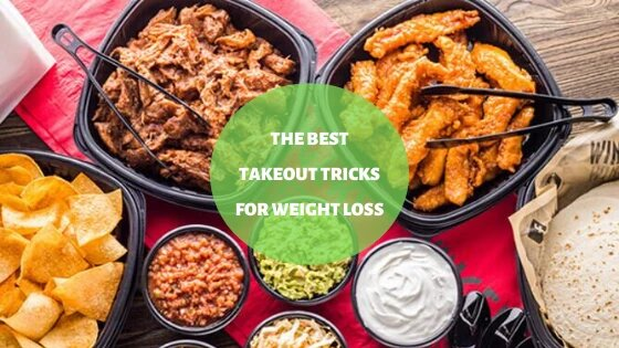 The Best Takeout Tricks For Weight Loss