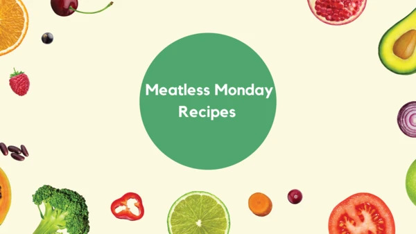Meatless Monday Recipes!