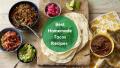 Best Homemade Tacos Recipes