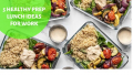 5 Healthy Prep Lunch Ideas For Work